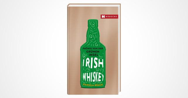 Irish Whiskey Daniela Brack