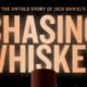 dokumentarfilm chasing whiskey